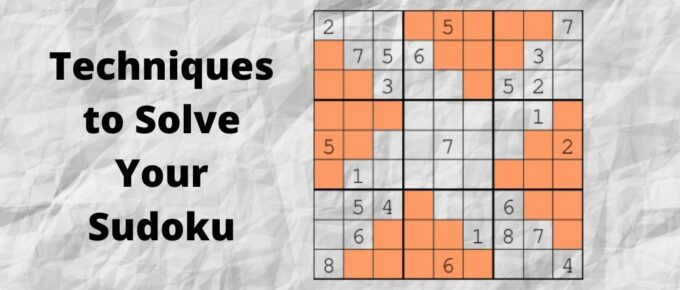 Techniques to Solve Your Sudoku