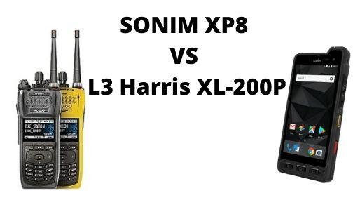 SONIM XP8 VS L3 Harris XL-200P